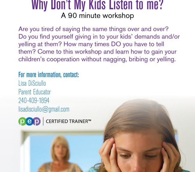 Why Don't My Kids Listen to Me? (for parents of 4-18 year olds)