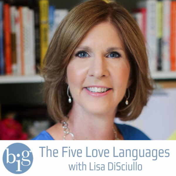 Lisa DiSciullo talks about the Five Love Languages